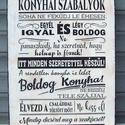 """""""Konyhai szabályok ..."""" szöveges  falikép, táblakép, Dekoráció, Otthon, lakberendezés, Falikép, Kép, Akrilfestékkel  és transzfertechnikával  készült saját  szerkesztésű  falikép. A képet, szöveget kéz..., Meska"""