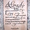 """""""Álmodj,amit csak akarsz ...""""  Paulo Coelho motiváló idézetével készült falikép, Dekoráció, Otthon, lakberendezés, Falikép, Kép, Festészet, Famegmunkálás, Akrilfestékkel  és transzfertechnikával  készült saját  szerkesztésű  falikép. A képet, szöveget ké..., Meska"""