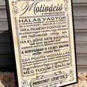 """""""Motiváció a mindennapokra"""" vicces tábla, falikép, Dekoráció, Otthon, lakberendezés, Falikép, Kép, Decoupage, transzfer és szalvétatechnika, Akrilfestékkel  és transzfertechnikával  készült saját  szerkesztésű  akasztóval ellátott falikép. ..., Meska"""