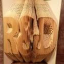 Egyedi feliratos hajtogatott könyv origami - Évfordulóra - Esküvői ajándék - könyvszobor - E63, Esküvő, Magyar motívumokkal, Esküvői dekoráció, Nászajándék, Hajtogatott könyv vagy más néven könyv origami.  Egyedi elképzelés alapján bármilyen szöveg elkészít..., Meska