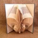 Fleur de lis mintájú hajtogatott könyv origami - könyv szeretőknek - dekor - kiegészítő - E130, Dekoráció, Otthon, lakberendezés, Dísz, Hajtogatott könyv vagy más néven könyv origami.   ****ALAP INFORMÁCIÓK**** A hajtogatott könyv ideál..., Meska