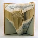 Bagoly mintájú hajtogatott könyv origami - könyv szeretőknek - állatbarátoknak - E129, Dekoráció, Otthon, lakberendezés, Dísz, Hajtogatott könyv vagy más néven könyv origami.   ****ALAP INFORMÁCIÓK**** A hajtogatott könyv ideál..., Meska