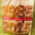 Egyedi feliratos hajtogatott könyv origami-Újrahasznosított-Dátum-Évfordulóra-Gyerekszületésre-Számok-E109, Dekoráció, Otthon, lakberendezés, Dísz, Hajtogatott könyv vagy más néven könyv origami.  Egyedi elképzelés alapján bármilyen szöveg elkészít..., Meska