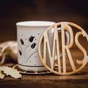 MRS mintájú lézervágott fa poháralátét - kávénak - teának - A003, Konyhafelszerelés, Esküvő, Esküvői dekoráció, Nászajándék, 1 db alátét  ****ÉRZÉSEK****  EL tudsz képzelni egy olyan csodás estét amikor a pároddal beszélgette..., Meska