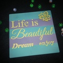 Life is Beautiful fa-tábla