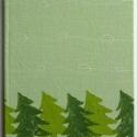 Karácsonyi füzet, A füzetet körbeöleli a fenyőerdő. Igazi kará...