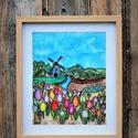 Egy csipet Hollandia, Otthon & lakás, Dekoráció, Kép, Lakberendezés, Falikép, Üvegművészet, Festészet, Üvegfestett kép mely színpompás tulipánjaival és a szélmalommal a holland vidék hangulatát idézi me..., Meska